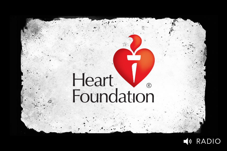 Heart Foundation Radio Advertising by Brands to life